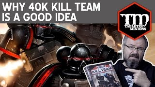 Why the NEW Warhammer 40,000 Kill Team is a Good Idea