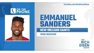 Emmanuel Sanders Talks Joining Saints, Garoppolo & More with Rich Eisen | Full Interview | 3/30/20