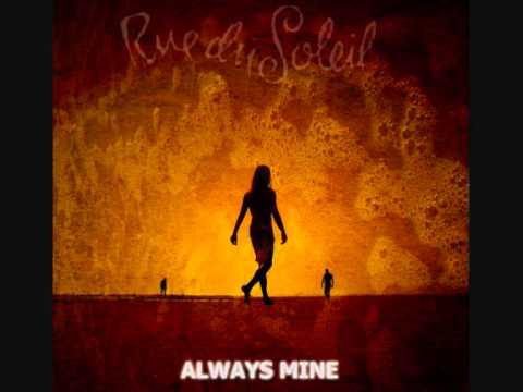 Клип Rue du Soleil - Always Mine