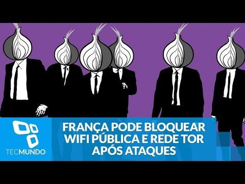 França Pode Bloquear WiFi Pública E Rede Tor Após Ataques Terroristas