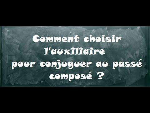 C10 Comment Choisir L Auxiliaire Youtube