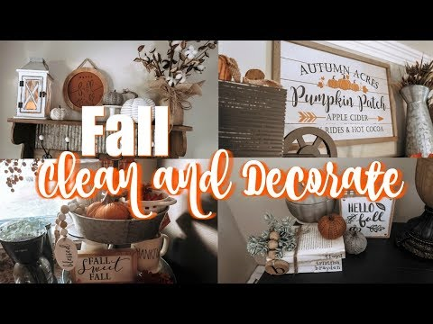 FALL CLEAN AND DECORATE WITH ME 2019!