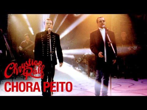 Chrystian & Ralf - Acústico - Chora Peito