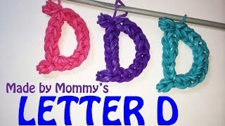 Letter D Charm without the Rainbow Loom