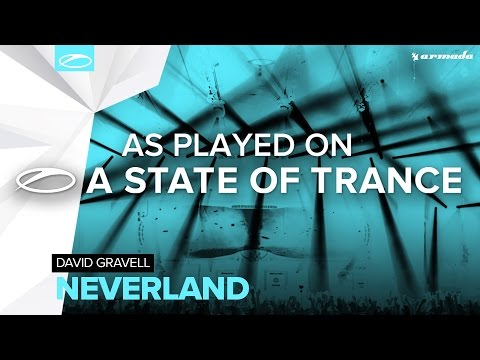 David Gravell - Neverland [A State Of Trance 794]