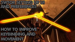 SWTOR - Setting uṗ UI, Preferences, keybindings and learning movement.