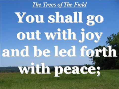 The Trees of The Field - Isaiah 55:12 with Lyrics     (עצי השׂדה ימחאו־כף)