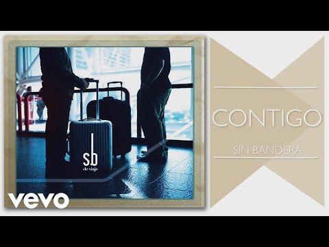 Sin Bandera - Contigo (Cover Audio)