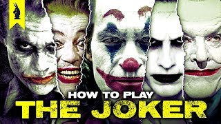 How to Portray The Joker - Wisecrack Edition