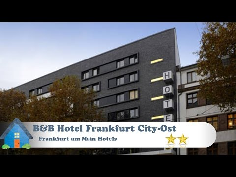 B&B Hotel Frankfurt City-Ost - Frankfurt am Main Hotels, Germany