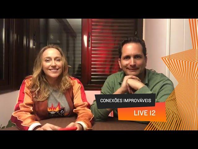 Conexões Improváveis - Live 12