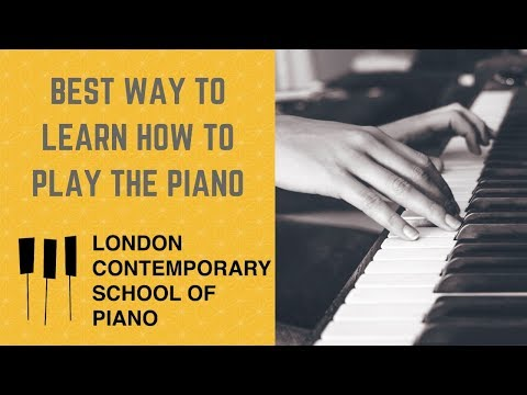Best Way To Learn Piano - Piano Lessons at London Contemporary School of Piano