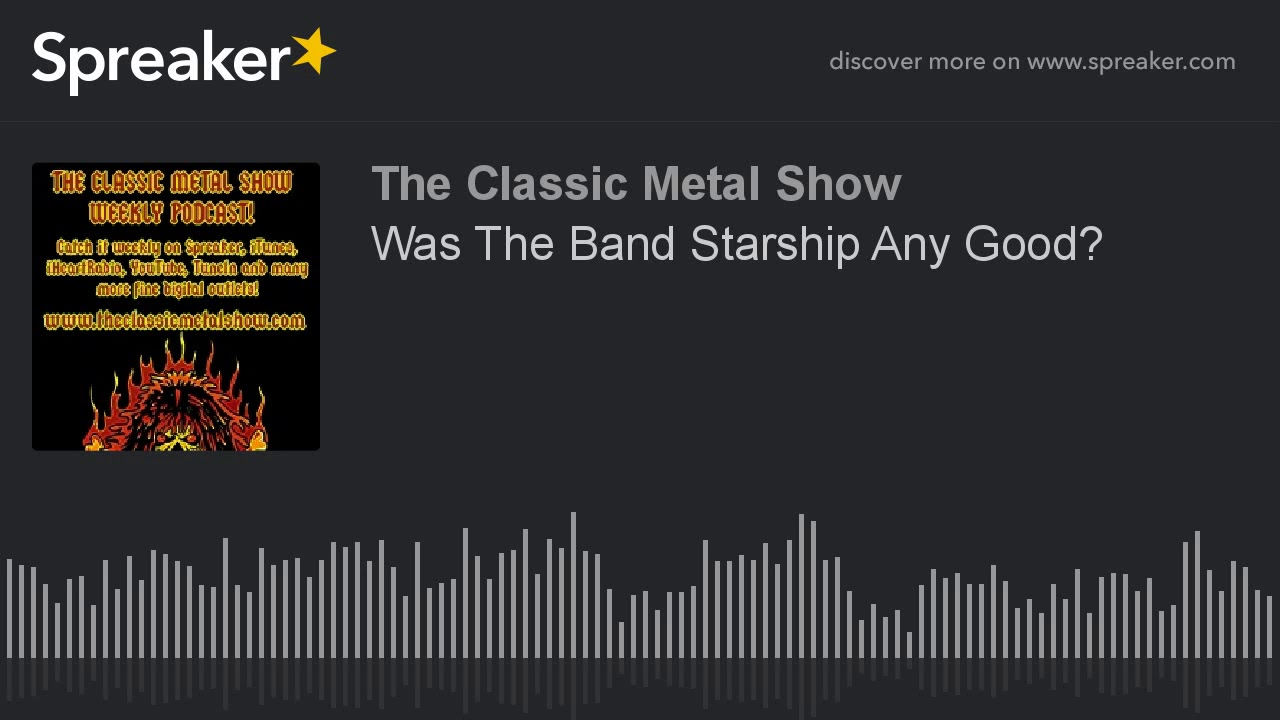 Was The Band Starship Any Good