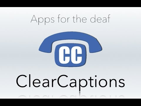 Apps For the Deaf: ClearCaptions