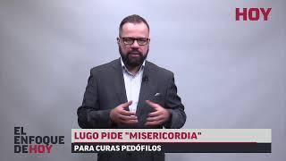 """#Video: Llamativo tuit del embajdor de EE.UU / Lugo pide """"misericordia"""" / Petropar."""
