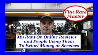 My Rant On Online Reviews and People Using Them To Extort Money or Services