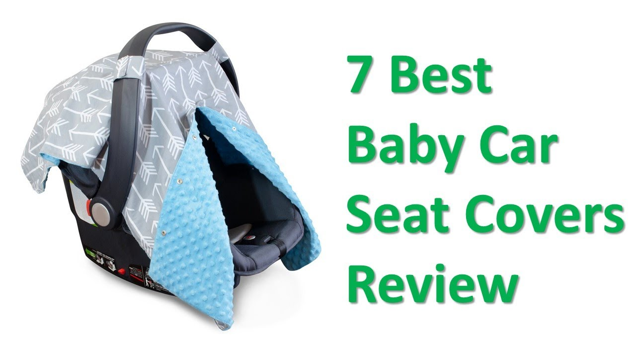7 Best Baby Car Seat Covers Review 2017