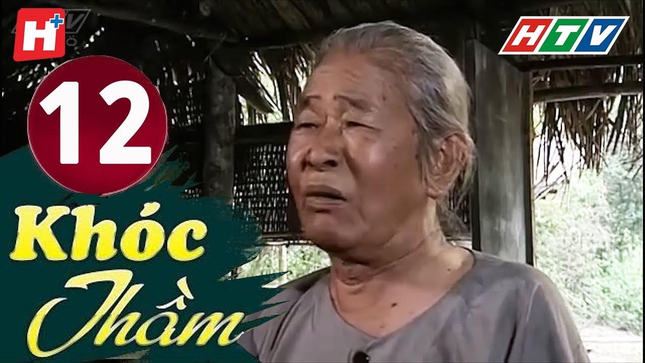 image Khóc Thầm - Tập 12 | HTV Phim Tình Cảm Việt Nam Hay Nhất 2019