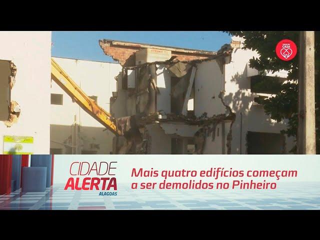 Mais quatro edifícios começam a ser demolidos no Pinheiro