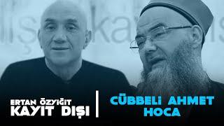 Cübbeli Ahmet Hoca - Ertan Özyiğit ile Kayıt Dışı  03.07.2020 @Cübbeli Ahmet Hoca @Ertan Özyiğit