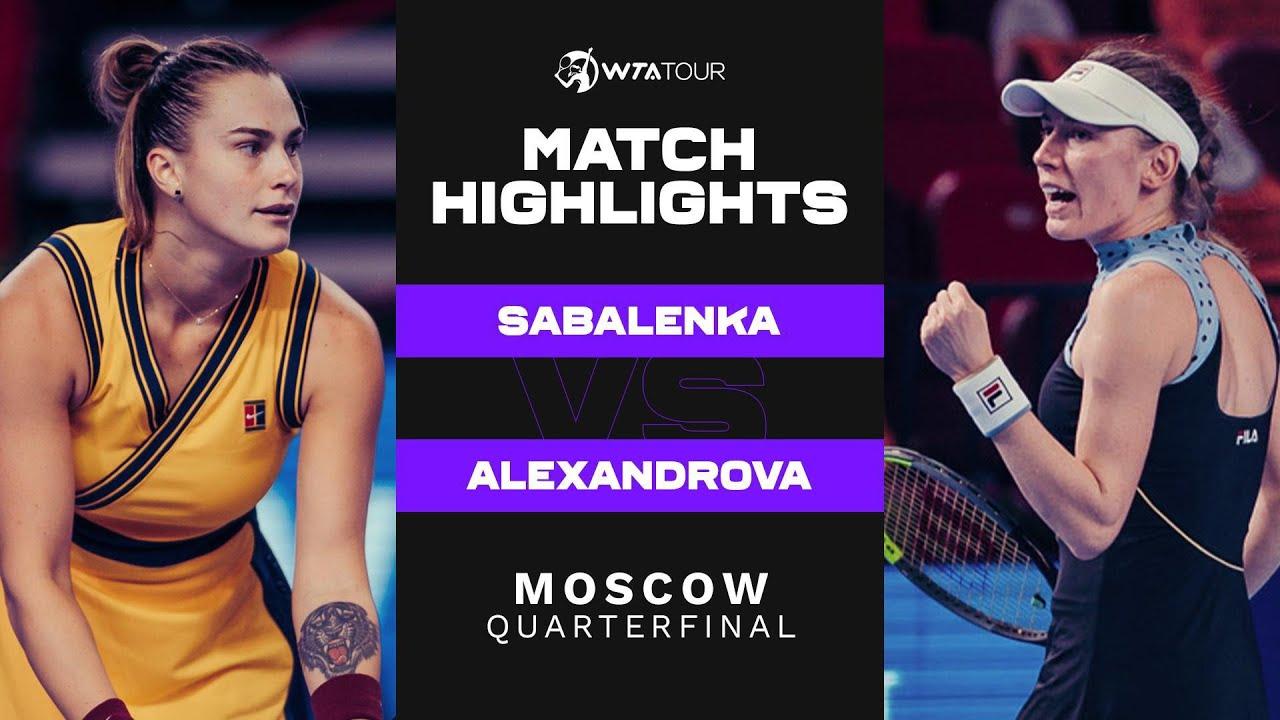Download Aryna Sabalenka vs. Ekaterina Alexandrova | 2021 Moscow Quarterfinal | WTA Match Highlights