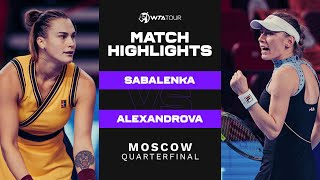 Aryna Sabalenka vs. Ekaterina Alexandrova | 2021 Moscow Quarterfinal