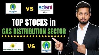 IGL vs MGL vs Gujarat Gas vs Adani Gas | Top stock in gas distribution sector in India