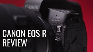 Official Review! Canon EOS R Mirrorless Camera