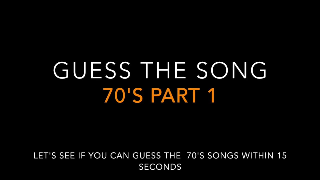 Guess The 70s Song Part 1