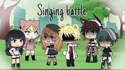 Singing battle{ Ex vs ex}/~Gachalife~