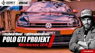 Das Polo GTI Projekt Teil 3 - Wörthersee GTI Treffen 2019   Sidney Industries