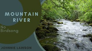 8 Hours Relaxation-Sounds of Nature- W/O Birdsong-Relaxing Water Sounds-Insomnia Aid