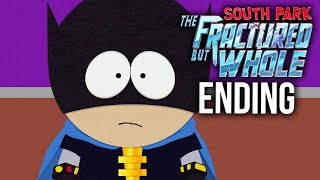 SOUTH PARK THE FRACTURED BUT WHOLE ENDING Gameplay Walkthrough Part 20 Full Game)