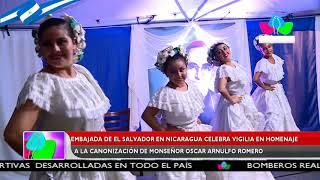 Embajada de El Salvador en Nicaragua celebra vigilia en homenaje a Monseñor Romero