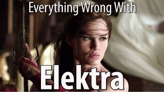 Everything Wrong With Elektra In 13 Minutes Or Less
