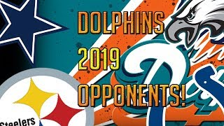 THE MIAMI DOLPHINS 2019 OPPONENTS! + WHAT I WANT OUT OF A HEAD COACH! @1KFLeXin | Dolphins fan