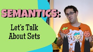 How Do We Build Meaning with Math? Set Theory and Adjectives