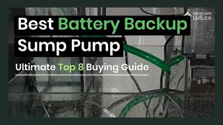 Best Battery Backup Sump Pump System 🌊 | Ultimate Top 8 Buying Guide and Reviews (2020)