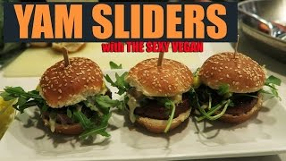 Yam Sliders with The Sexy Vegan