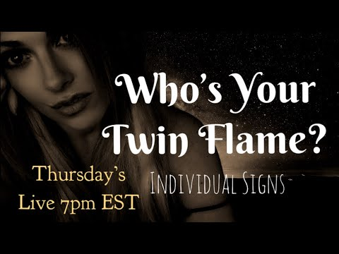 🔥🔥Who's Your Twin Flame? Individual Signs
