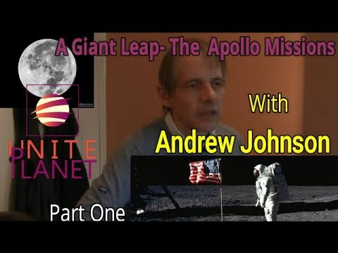 A Giant Leap - The Apollo Missions talk with Andrew Johnson Part 1 of 3