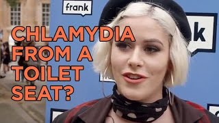 Frank questions - Can you get an STI like chlamydia from a toilet seat?