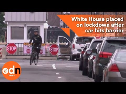 White House placed on lockdown after car hits barrier