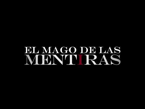 El Mago de las Mentiras   Trailer
