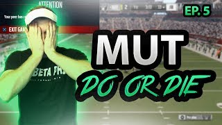 MUT DO OR DIE EP. 5 | EA WANTS A GIVEAWAY | Madden 17 Ultimate Team Gameplay|