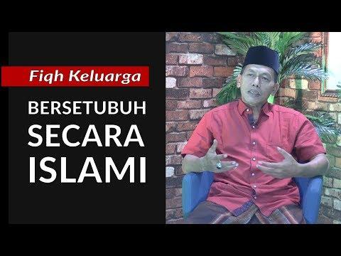 Fiqh Keluarga - Bersetubuh Secara Islami