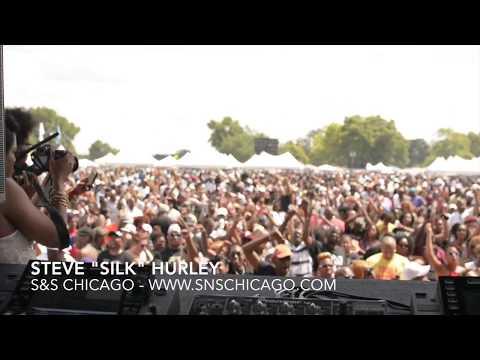 "Steve ""Silk"" Hurley Live in Chicago (CFP #2)"