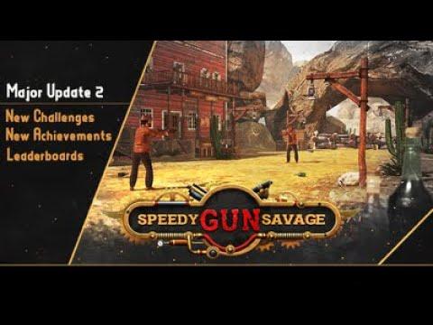 Speedy Gun Savage - Major Update#2