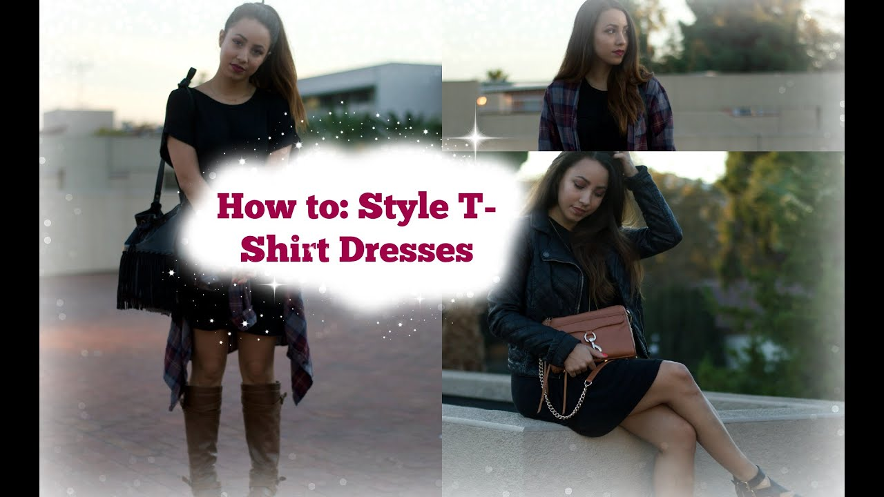 How to: Style a T-shirt Dress! | BtwTahtee