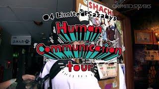 Human Communication tour Diary 八戸&石巻編  / 04 Limited Sazabys